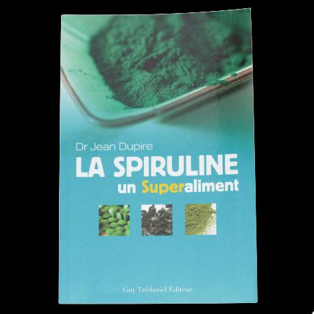 La Spiruline, un super aliment