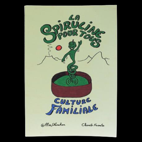 La Spiruline pour tous, Culture familiale