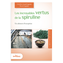 """Livre """"Les incroyables vertus de la spiruline"""""""